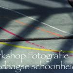 workshop Alledaagse schoonheid